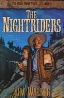 9781556614293: The Nightriders (Wells Fargo Trail)
