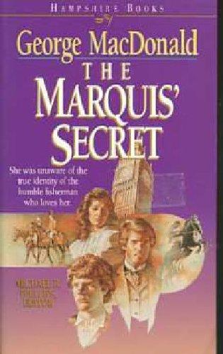 9781556614514: The Marquis' Secret (MacDonald / Phillips series)
