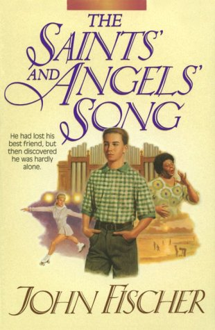 9781556614743: The Saints' and Angels' Song