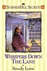 Whispers Down the Lane (Summerhill Secrets #1): Beverly Lewis