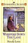 9781556614767: Whispers Down the Lane (Summerhill Secrets #1)