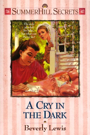 A Cry in the Dark (Summerhill Secrets: Lewis, Beverly