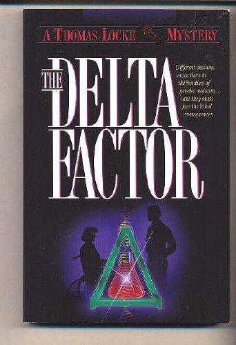 9781556615016: The Delta Factor (Thomas Locke Mystery)