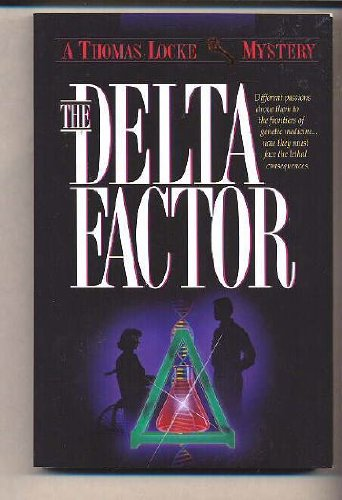 The Delta Factor (Thomas Locke Mystery)
