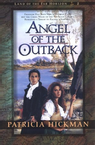 2 book lot: Angel of the Outback (Land of the Far Horizon, No 2) (Book 2) AND Voyage of the Exile...