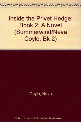 9781556615474: Inside the Privet Hedge: A Novel (Summerwind/Neva Coyle, Book 2)