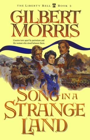 9781556615665: Song in a Strange Land (Liberty Bell, Book 2)