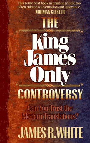 9781556615757: The King James Only Controversy: Can You Trust the Modern Translations?