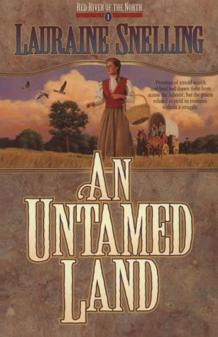 9781556615764: An Untamed Land (Red River of the North #1)