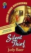 Silent Thief (Cedar River Daydreams #23) (9781556615887) by Judy Baer