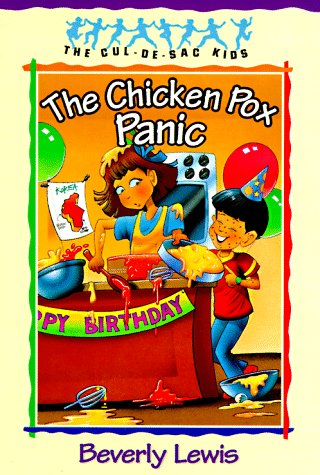 The Chicken Pox Panic (The Cul-de-Sac Kids: Beverly Lewis