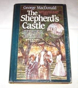 The Shepherd's Castle: George MacDonald; Michael Phillips