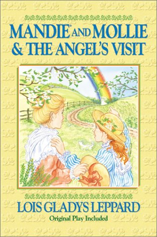9781556616488: Mandie and Mollie & the Angel's Visit