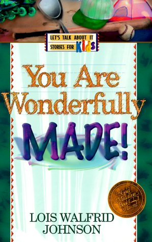 9781556616549: You Are Wonderfully Made (LET'S TALK ABOUT IT STORIES FOR KIDS)