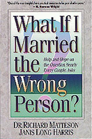 9781556616648: What If I Married the Wrong Person?