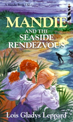 9781556616730: Mandie and the Seaside Rendezvous (Mandie, Book 32) (Vol 32)