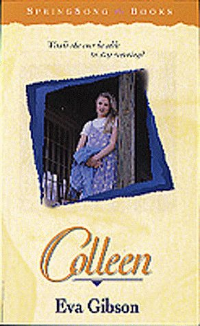 9781556616822: Colleen (SpringSong Books #15)