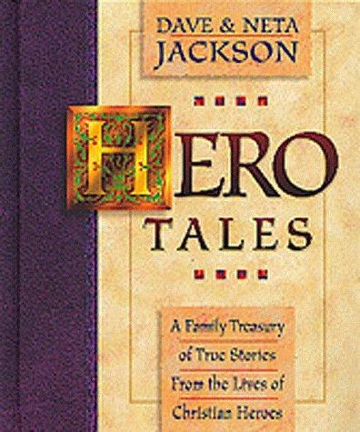 Hero Tales (Vol 1): Jackson, Dave; Jackson, Neta