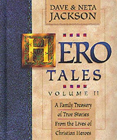 Hero Tales, vol. 2 (1556617135) by Jackson, Dave and Neta