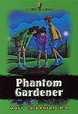 9781556617171: Phantom Gardener (Backpack Mysteries)