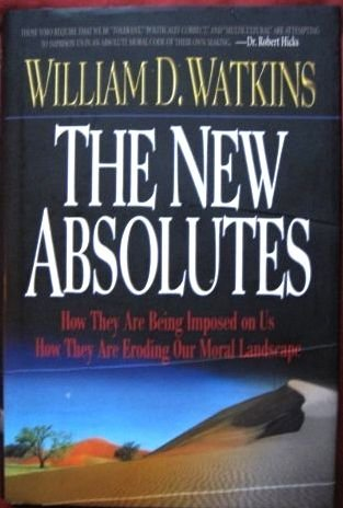 9781556617218: The New Absolutes
