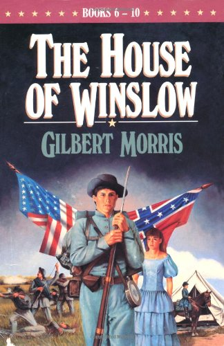 9781556617683: The Holy Warrior/The Reluctant Bridegroom/The Last Confederate/The Dixie Widow/The Wounded Yankee (The House of Winslow 6-10)