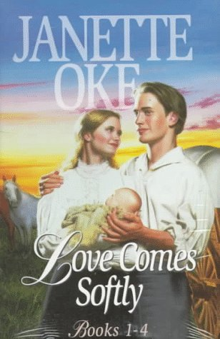 9781556617775: The Love Comes Softly: Love's Abiding Joy/Love's Long Journey/Love's Enduring Promise/Love Comes Softly