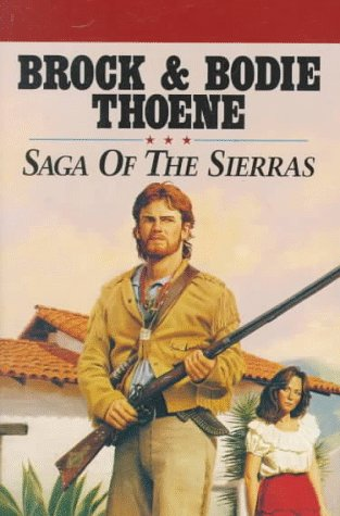 Saga of the Sierras/Boxed Set of 3 (Volume No. 5-7): Brock Thoene