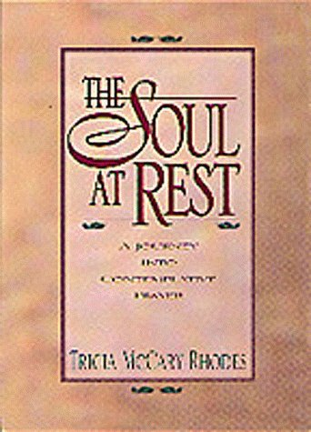9781556618093: The Soul at Rest