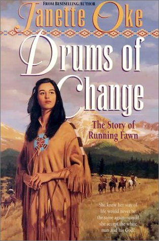 9781556618178: Drums of Change: The Story of Running Fawn