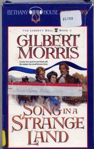 9781556618284: Song in a Strange Land (The Liberty Bell Series, Book 2)