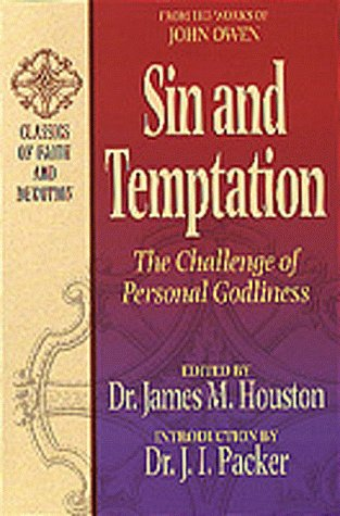 9781556618307: Sin and Temptation: The Challenge of Personal Godliness (Classics of Faith and Devotion)