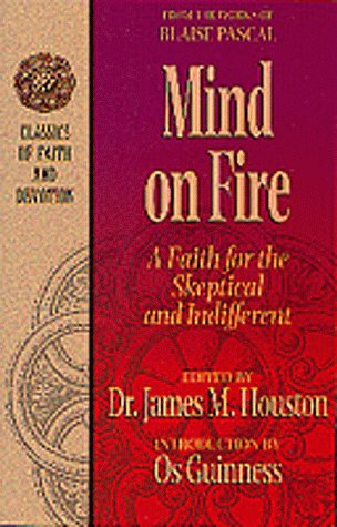 9781556618314: Mind on Fire: A Faith for the Skeptical and Indifferent (Blaise Pascal)