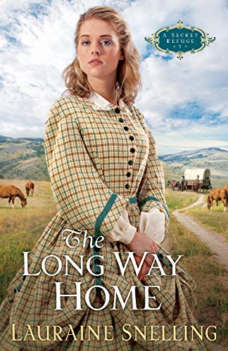 9781556618413: The Long Way Home (A Secret Refuge Series #3)