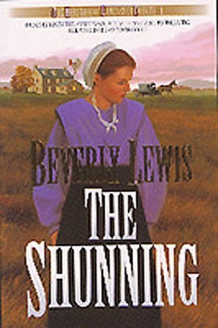 The Shunning (Heritage of Lancaster County): Beverly Lewis