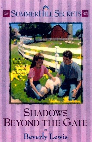 9781556618765: Shadows Beyond the Gate (Summerhill Secrets #10) (Book 10)