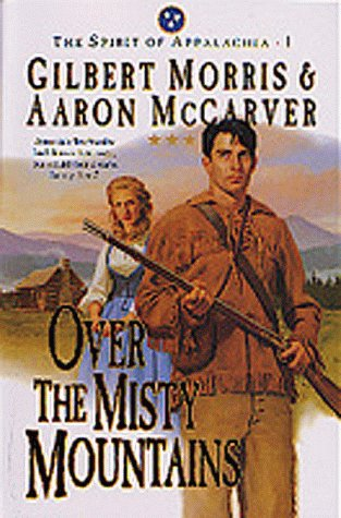 9781556618857: Over the Misty Mountains (The Spirit of Appalachia Series #1) (Book 1)