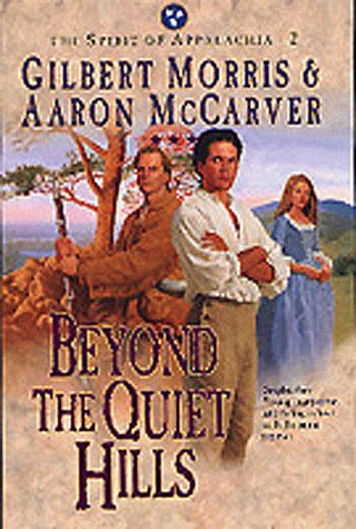 9781556618864: Beyond the Quiet Hills (The Spirit of Appalachia Series #2) (Book 2)