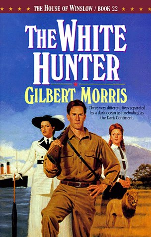 The White Hunter (The House of Winslow #22)