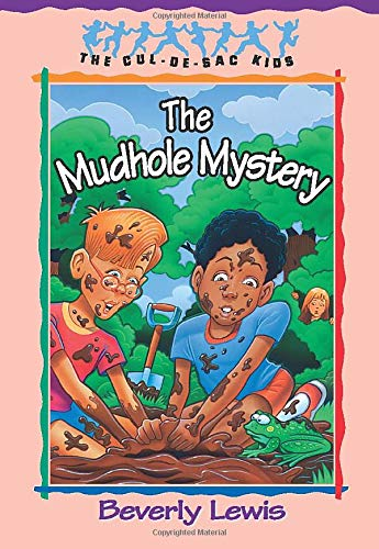 9781556619106: The Mudhole Mystery (The Cul-de-Sac Kids, No. 10) (Book 10)