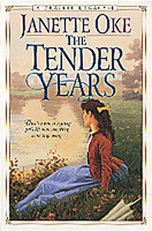 The Tender Years (Prairie Legacy Series #1): Oke, Janette