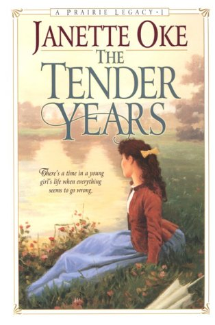 9781556619533: The Tender Years (Prairie Legacy Series #1)