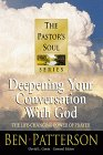 9781556619748: Deepening Your Conversation With God (PASTORS SOUL)