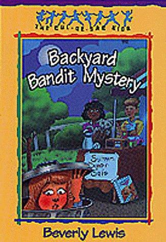 Backyard Bandit Mystery (The Cul-de-Sac Kids): Lewis, Beverly