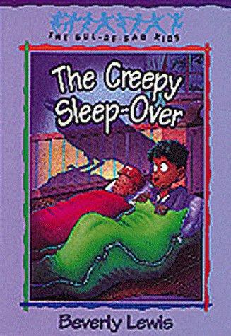 The Creepy Sleep-Over (The Cul-de-Sac Kids, No.: Lewis, Beverly