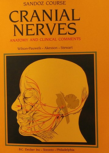 9781556640100: Cranial Nerves: Anatomy and Clinical Comments