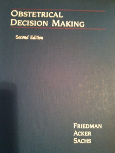 9781556640162: Obstetrical Decision Making (Clinical Decision Making)
