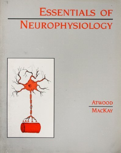 Essentials of Neurophysiology: Attwood