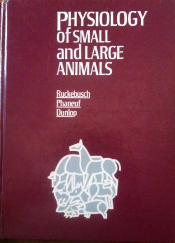 9781556641367: Physiology of Small and Large Animals