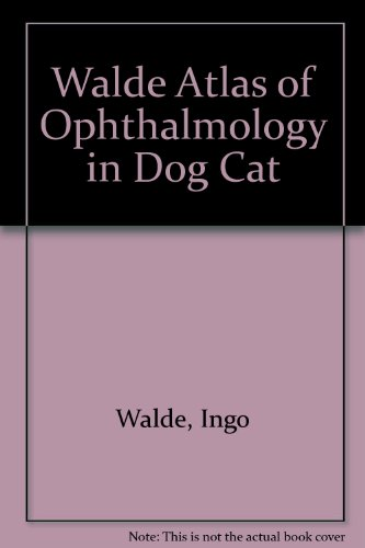 9781556642494: Atlas of Ophthalmology in Dogs and Cats